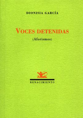 VOCES DETENIDAS: AFORISMOS