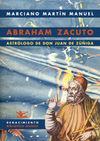 ABRAHAM ZACUTO, ASTRÓLOGO DE DON JUAN DE ZÚÑIGA