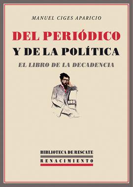 DEL PERIÓDICO Y DE LA POLÍTICA: EL LIBRO DE LA DEC