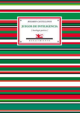 JUEGOS DE INTELIGENCIA. ANTOLOGÍA POÉTICA 1948-197