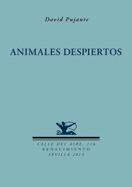 ANIMALES DESPIERTOS