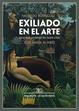EXILIADO EN EL ARTE