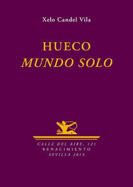 HUECO. MUNDO SOLO