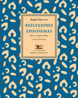REFLEXIONES Y EPIFONEMAS
