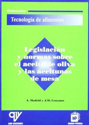 LEGISLACIÓN SOBRE ACEITE DE OLIVA Y ACEITUNAS DE MESA