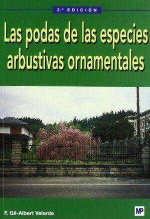 PODAS DE LAS ESPECIES ARBUSTIVAS ORNAMENTALES, LAS