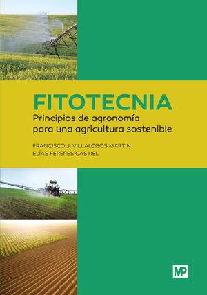 FITOTECNIA: PRINCIPIOS DE AGRONOMÍA PARA UNA AGRICULTURA SOSTENIBLE