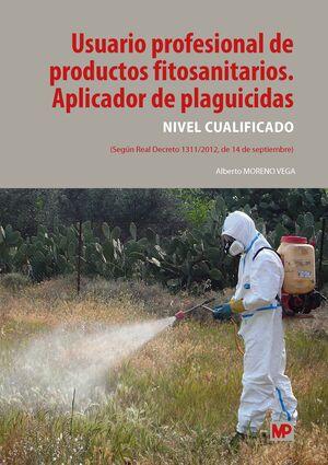 USUARIO PROFESIONAL DE PRODUCTOS FITOSANITARIOS. APLICADOR DE PLAGUICIDAS