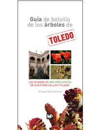 GUIA DE BOLSILLO DE LOS ARBOLES DE TOLEDO