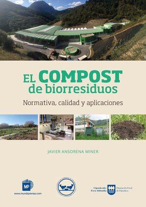 EL COMPOST DE BIORESIDUOS. NORMATIVA, CALIDAD Y APLICACIONES