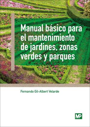 MANUAL BASICO MANTENIMIENTO JARDINES XONAS VERDES Y PARQUES