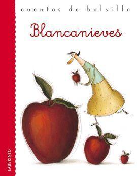 BLANCANIEVES. CUENTOS DE BOLSILLO