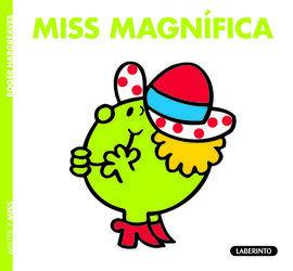 MISS MAGNíFICA