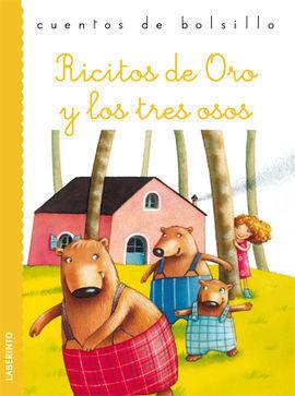 RICITOS DE ORO Y LOS TRES OSITOS   CUENTOS DE  BOL