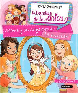 VICTORIA Y LOS COLGANTES DE LA AMISTAD