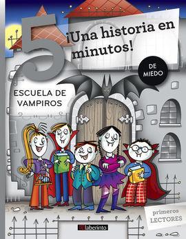 UNA HISTORIA EN 5 MINUTOS ESCUELA DE VAMPIROS