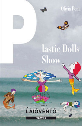 302.PLASTIC DOLLS SHOW