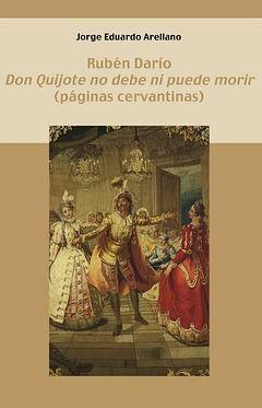 DON QUIJOTE NO DEBE NI PUEDE MORIR (PAGINAS CERVANTINAS).