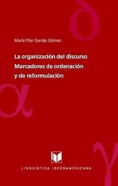LA ORGANIZACION DEL DISCURSO: