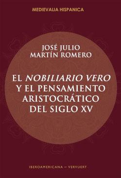 EL NOBILIARIO VERO Y EL PENSAMIENTO ARISTOCRÁTICO DEL SIGLO XV