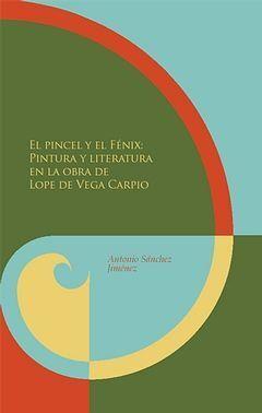EL PINCEL Y EL FENIX: PINTURA Y LITERATURA EN LA OBRA DE LOP