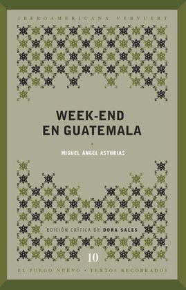 WEEK-END EN GUATEMALA. INTRODUCCION Y EDICION CRITICA DE DORA SAL