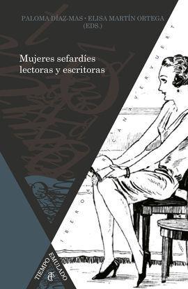 MUJERES SEFARDIES LECTORAS Y ESCRITORAS.SIGLOS XIX-XXI