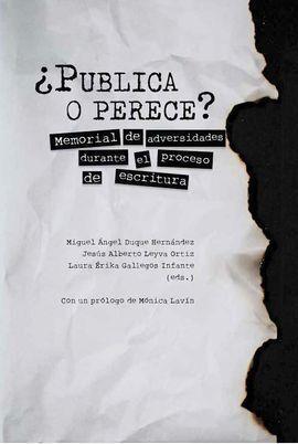 ¿PUBLICA O PERECE?
