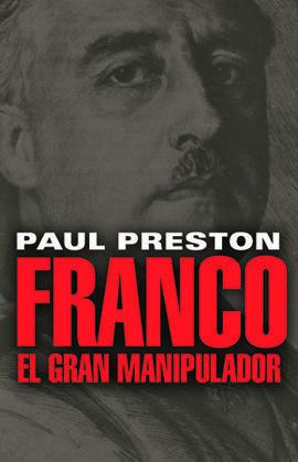 FRANCO. EL GRAN MANIPULADOR