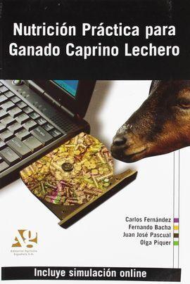 NUTRICION PRACTICA PARA GANADO CAPRINO LECHERO