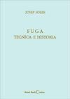 FUGA; TÉCNICA E HISTORIA