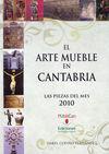 ARTE MUEBLE EN CANTABRIA. 2010