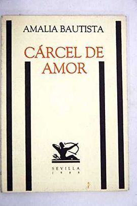 CÁRCEL DE AMOR