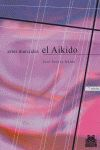 ARTES MARCIALES. EL AIKIDO