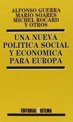 UNA NUEVA POLÍTICA SOCIAL Y ECONÓMICA PARA EUROPA