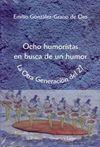 OCHO HUMORISTAS EN BUSCA DE UN HUMOR