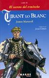TIRANT LO BLANC -LIBRO II- EL SECRETO DEL ERMITAÑO