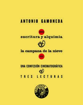ESTUCHE. ESCRITURA Y ALQUIMIA; LA CAMPANA DE LA NIEVE; UNA CONFESIÓN CINEMATOGRÁFICA (INCLUYE CD+DVD
