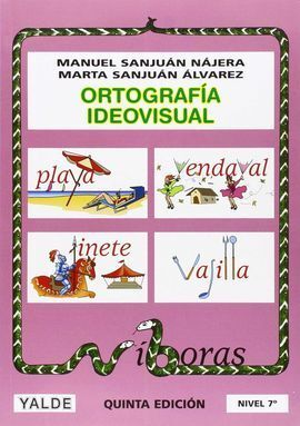 ORTOGRAFÍA IDEOVISUAL, NIVEL 7º