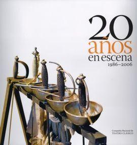 20 AÑOS EN ESCENA 1986-2006