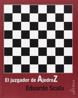 EL JUZGADOR DE AJEDREZ