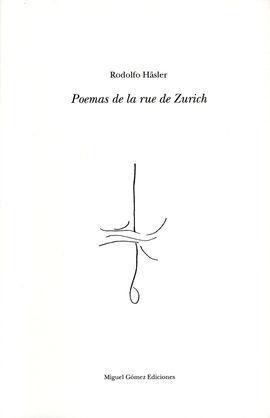 POEMAS DE LA RUE DE ZURICH.