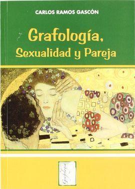 GRAFOLOGÍA, SEXUALIDAD Y PAREJA