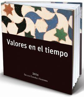 VALORES EN EL TIEMPO ESPAÑA Y AND 2014