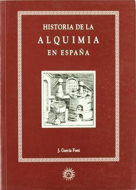 HISTORIA DE LA ALQUIMIA EN ESPAÑA