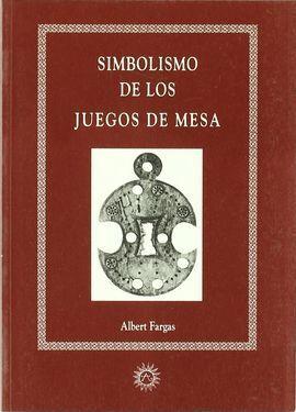 SIMBOLISMO DE LOS JUEGOS DE MESA