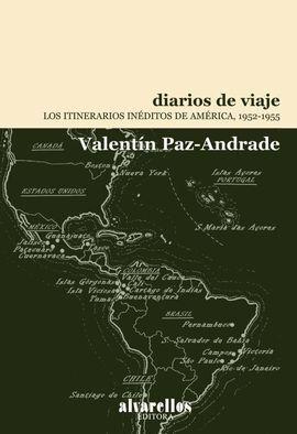 DIARIOS DE VIAJE.LOS ITINERARIOS INEDITOS DE AMERI