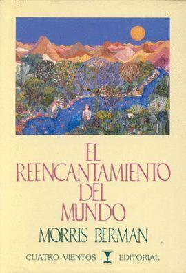 REENCANTAMIENTO DEL MUNDO, EL