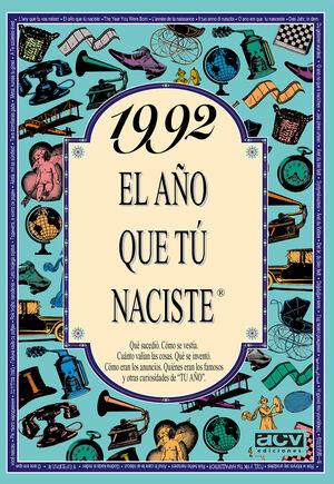 1992 EL AÑO EN QUE TÚ NACISTE