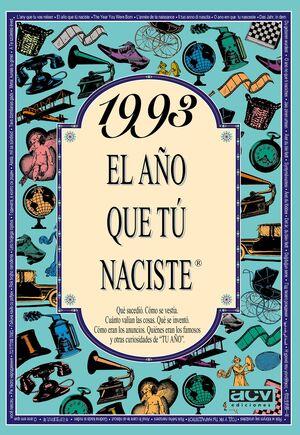 1993 EL AÑO QUE TU NACISTES